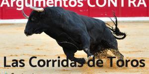 Argumentos en contra de las corridas de toros